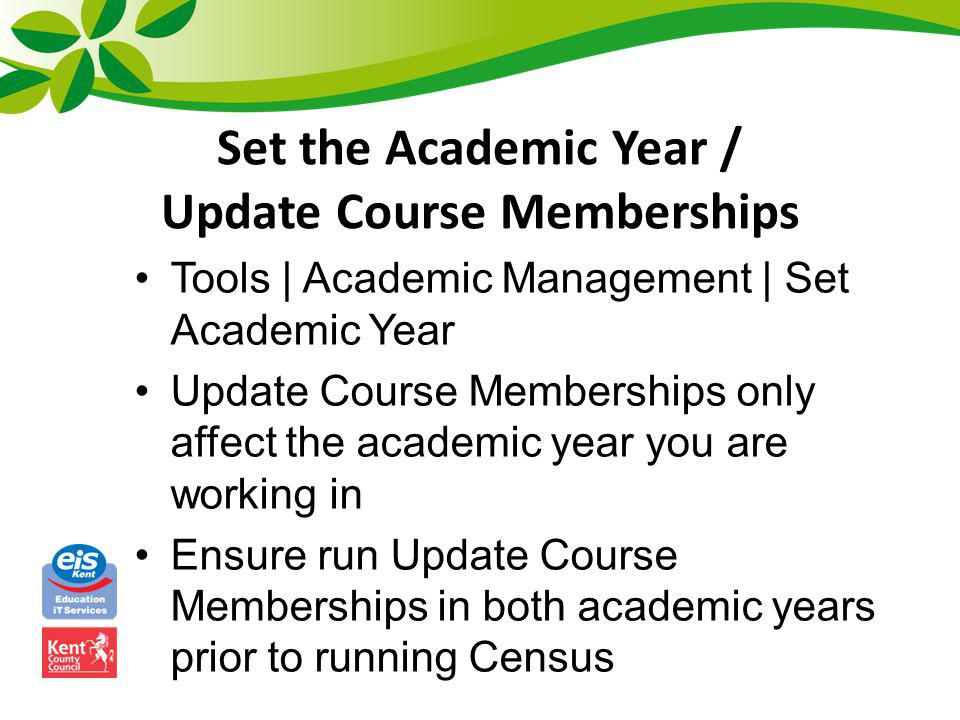 Set the Academic Year / Update Course Memberships
