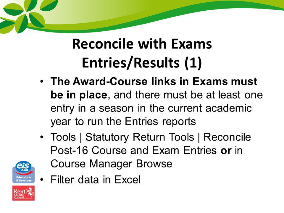 Reconcile with Exams Entries/Results (1)