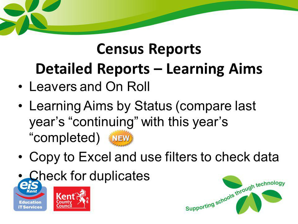 Census Reports Detailed Reports – Learning Aims
