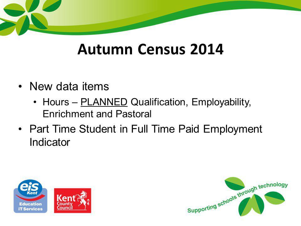 Autumn Census 2014 New data items