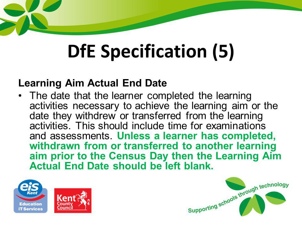 DfE Specification (5) Learning Aim Actual End Date