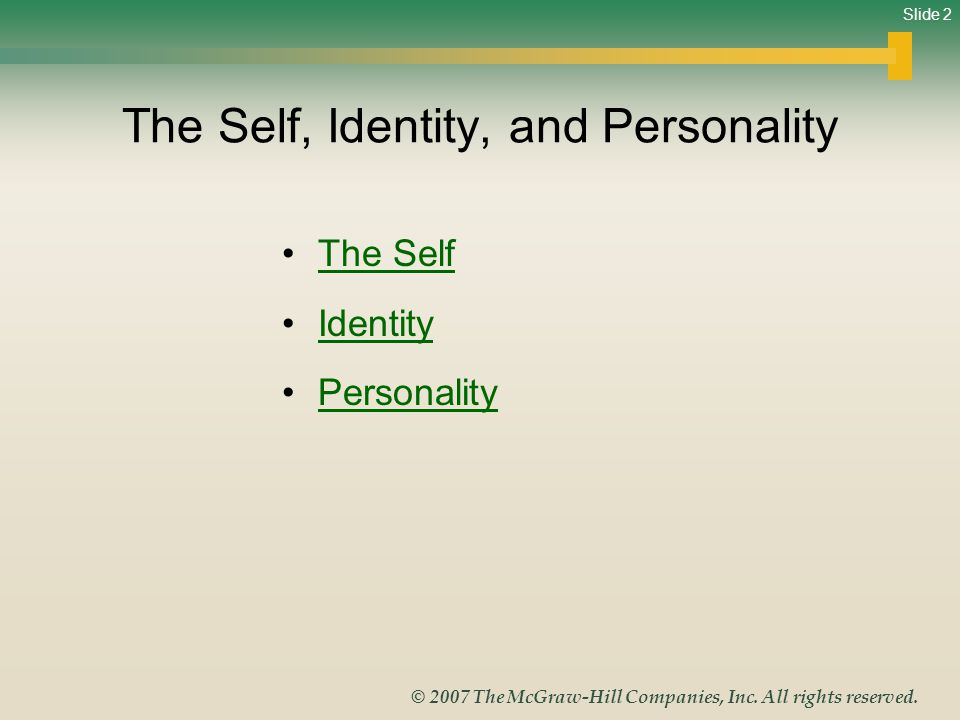 The Self, Identity, and Personality
