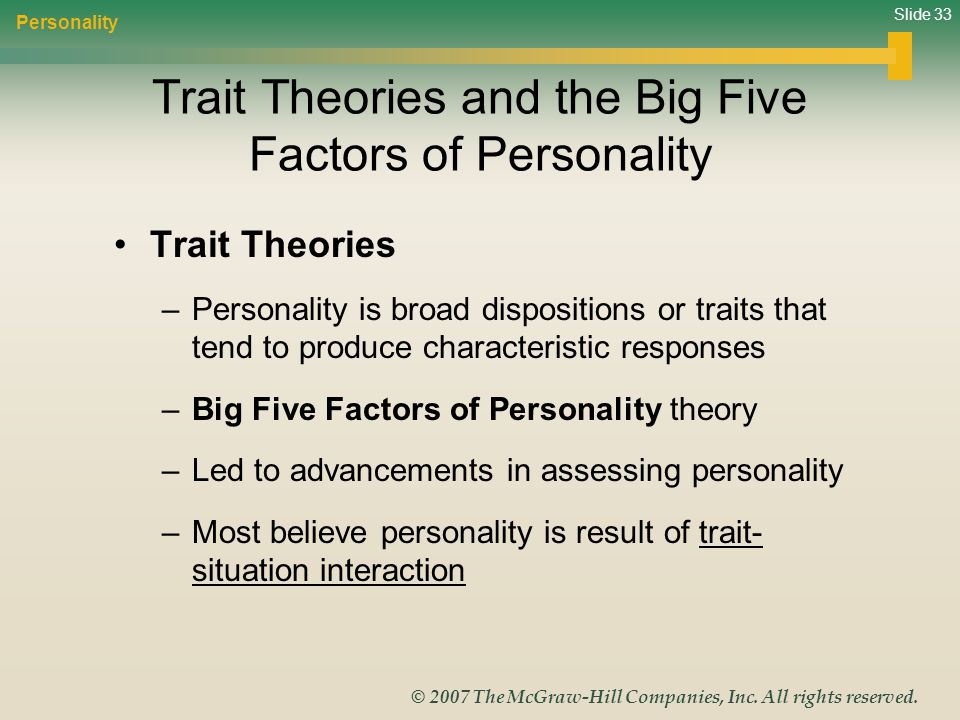 Trait Theories and the Big Five Factors of Personality