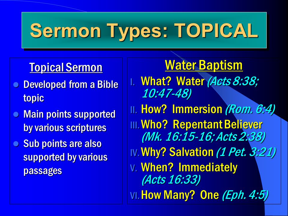 Sermon Types: TOPICAL Water Baptism Topical Sermon