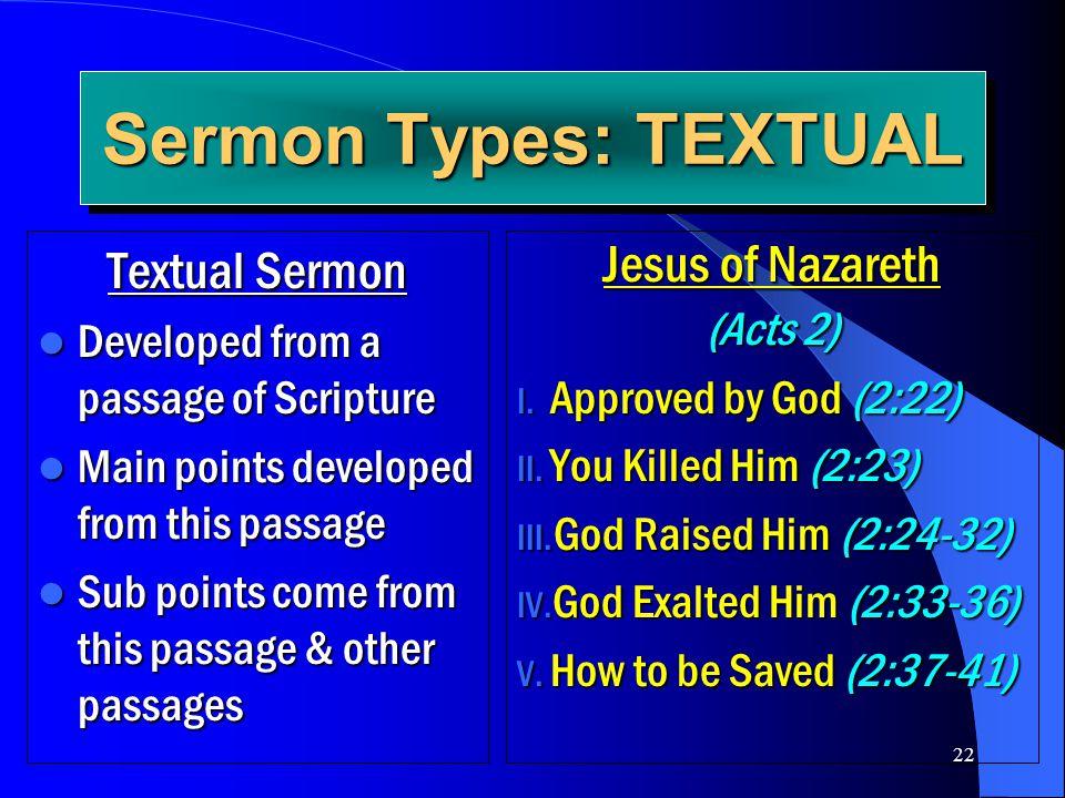 Sermon Types: TEXTUAL Textual Sermon Jesus of Nazareth