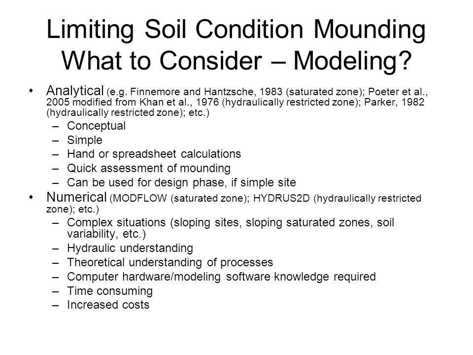 Limiting Soil Condition Mounding What to Consider – Modeling