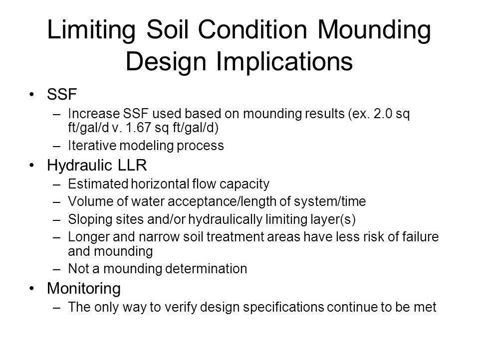 Limiting Soil Condition Mounding Design Implications