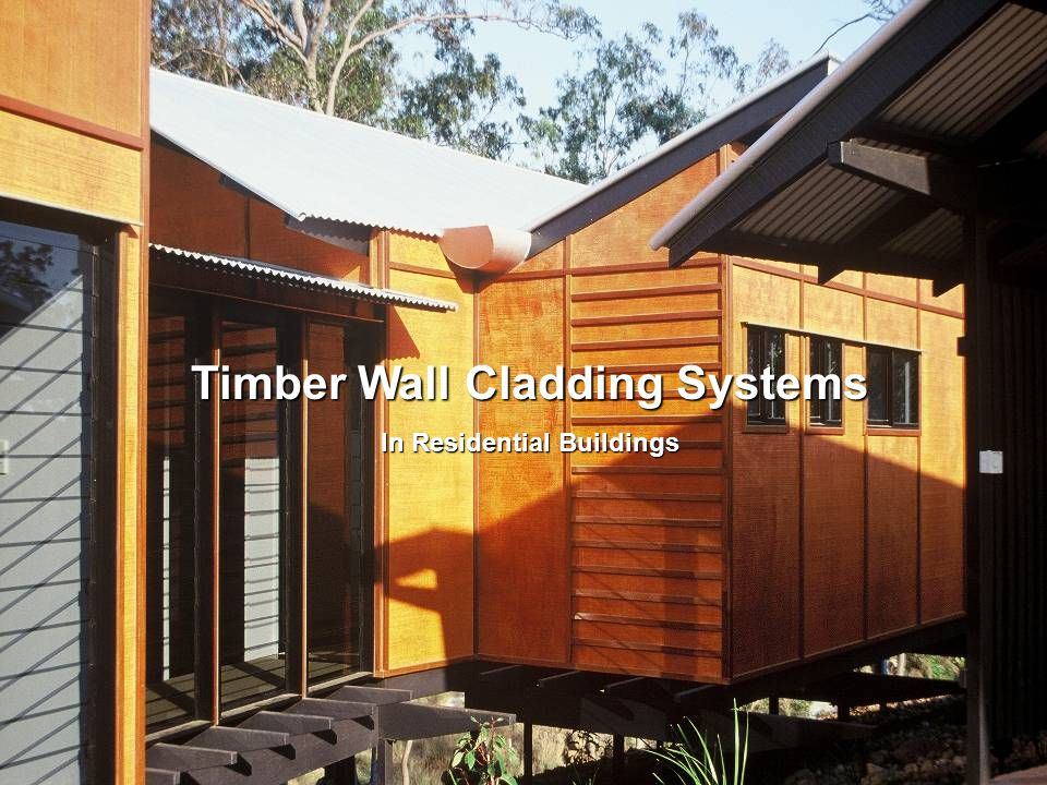 Timber Wall Cladding Systems