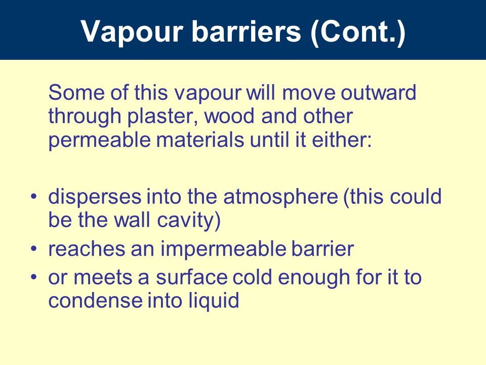 Vapour barriers (Cont.)