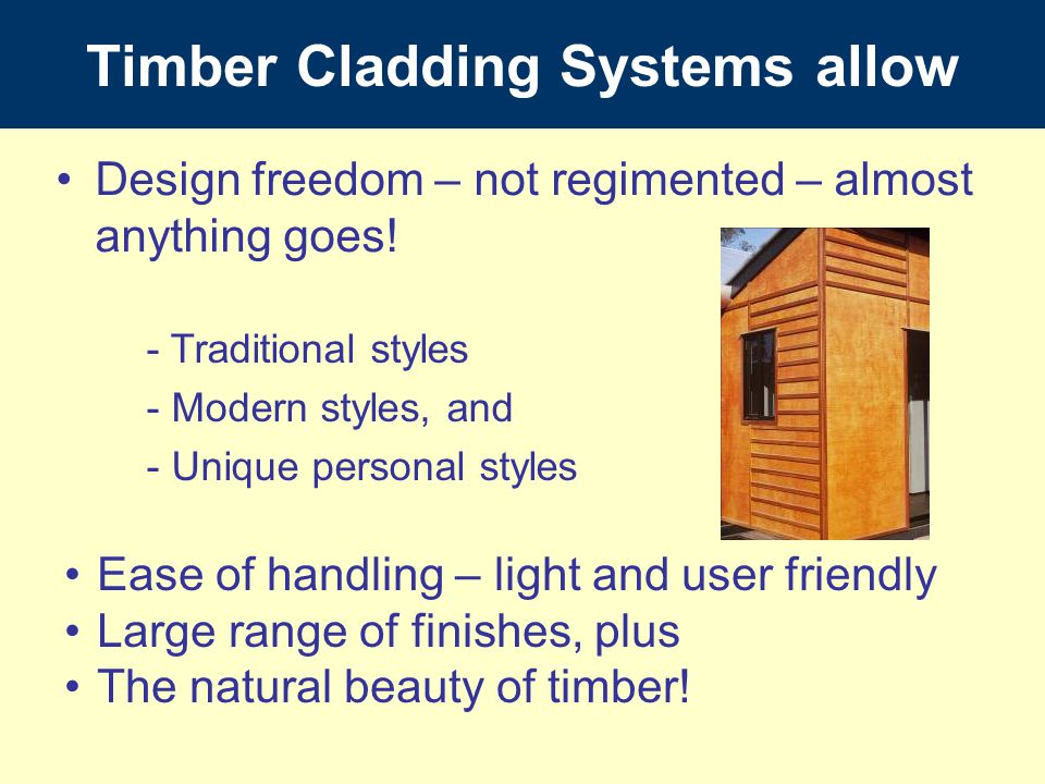 Timber Cladding Systems allow