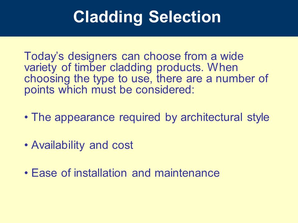 Cladding Selection