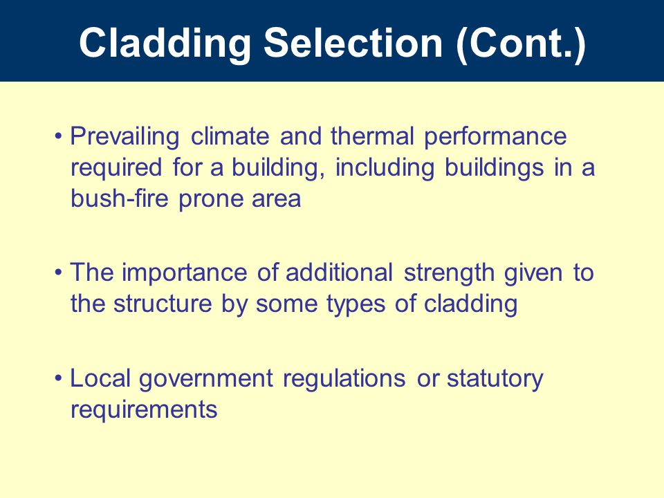 Cladding Selection (Cont.)