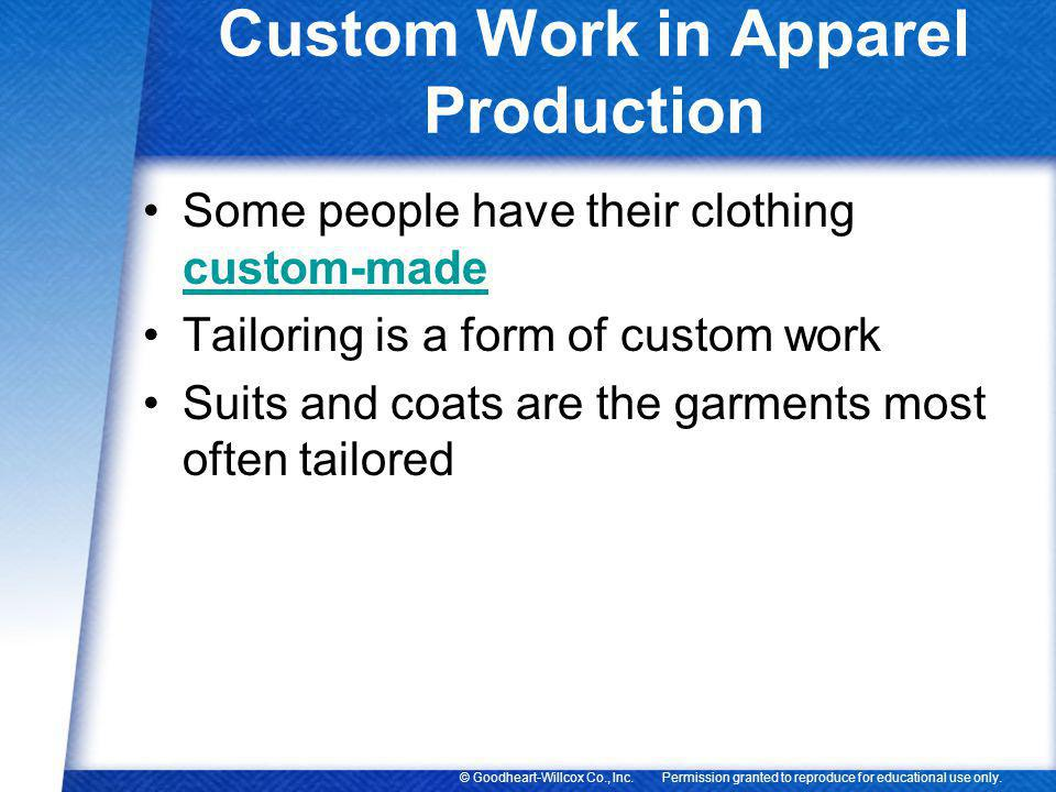 Custom Work in Apparel Production
