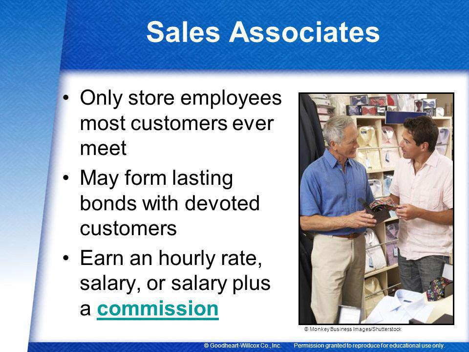 Sales Associates Only store employees most customers ever meet