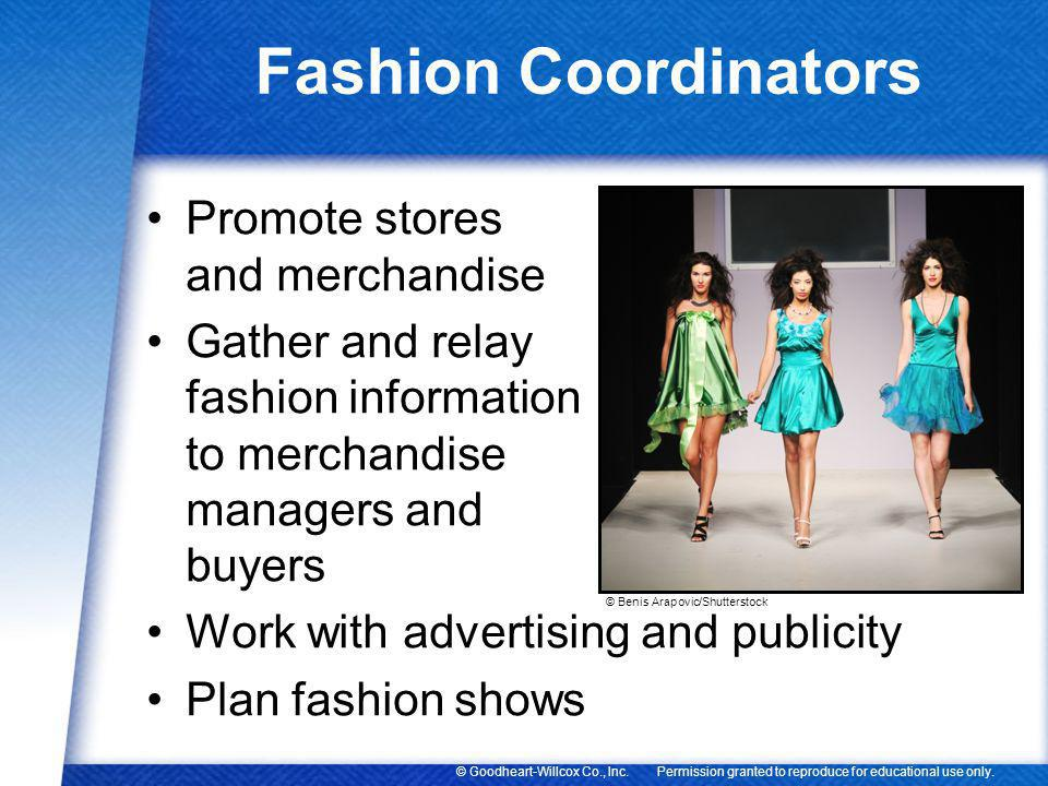 Fashion Coordinators Promote stores and merchandise