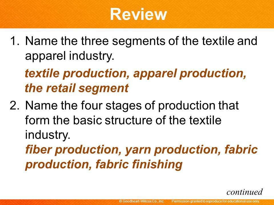 Name the three segments of the textile and apparel industry.