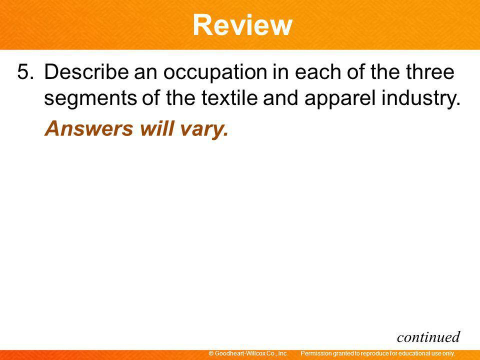 5. Describe an occupation in each of the three segments of the textile and apparel industry.