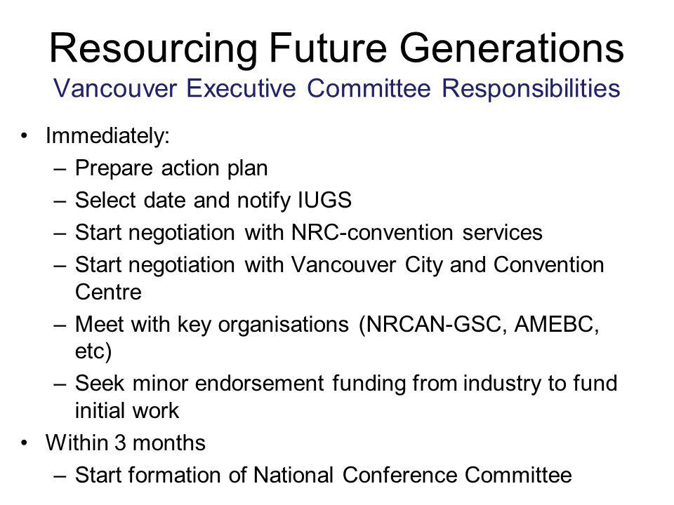 Resourcing Future Generations Vancouver Executive Committee Responsibilities