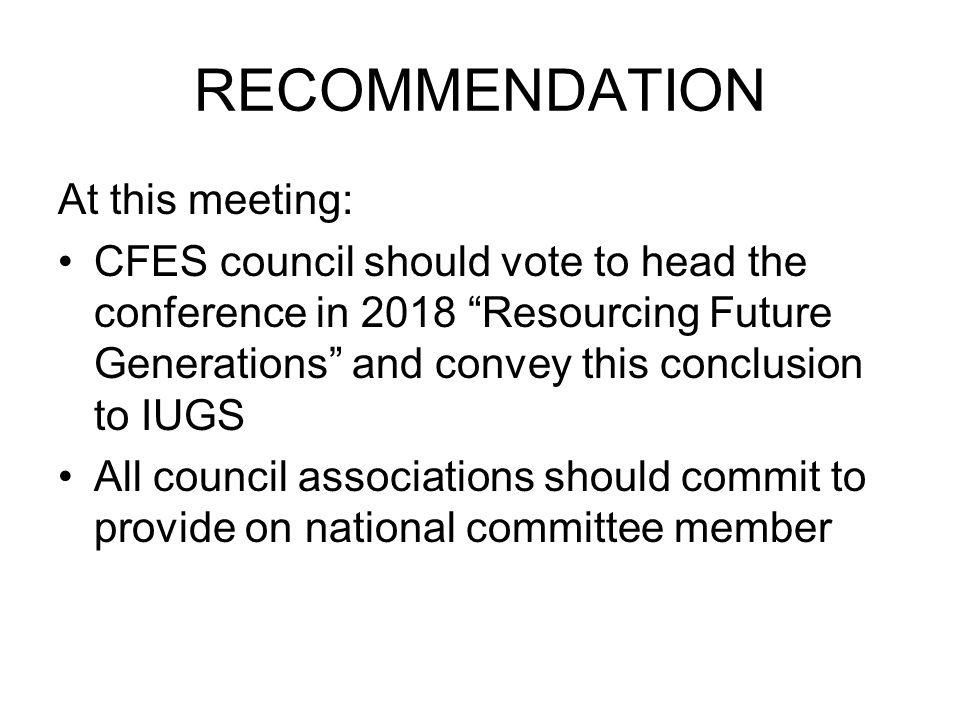 RECOMMENDATION At this meeting:
