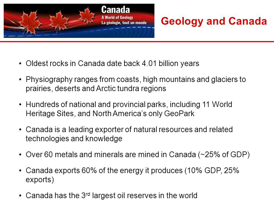 Geology and Canada Oldest rocks in Canada date back 4.01 billion years