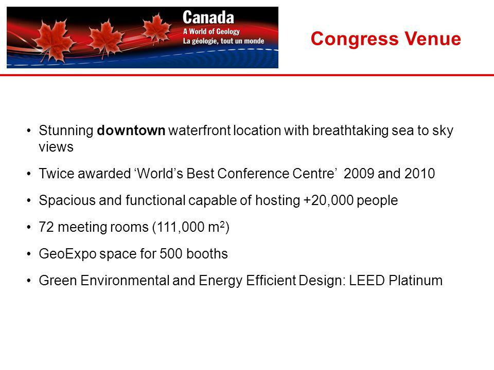 Congress Venue Stunning downtown waterfront location with breathtaking sea to sky views.