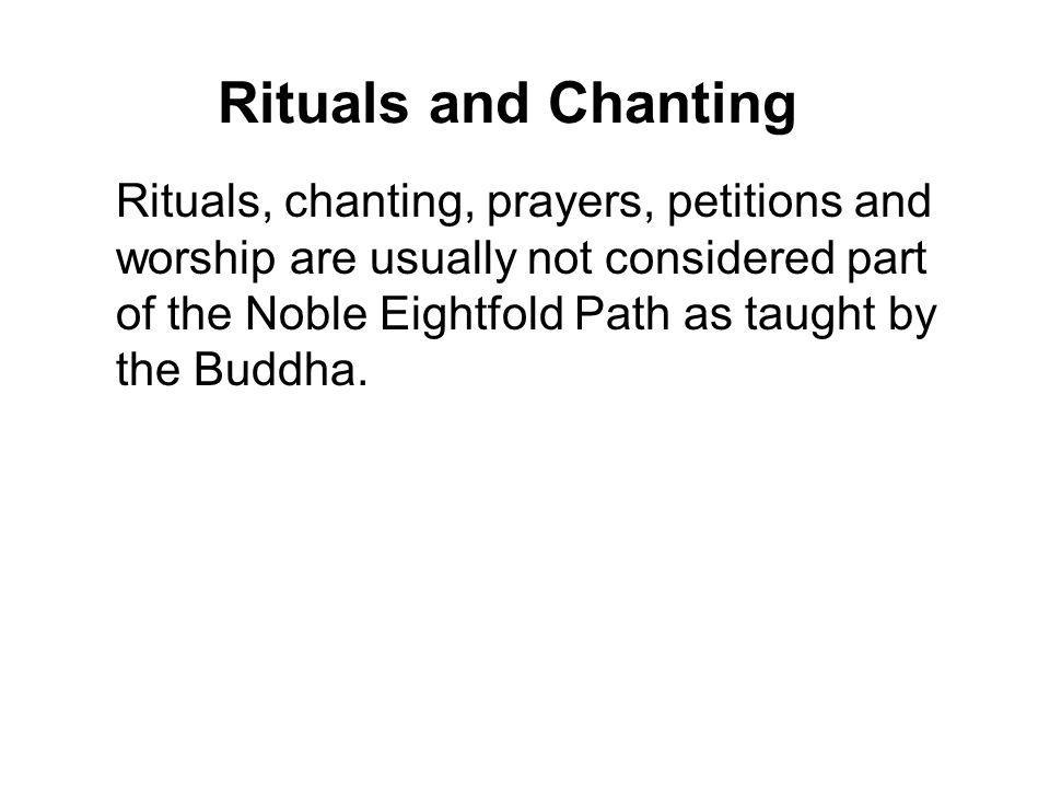 Rituals and Chanting
