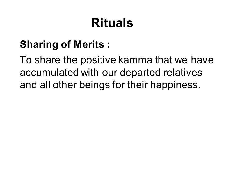 Rituals Sharing of Merits :