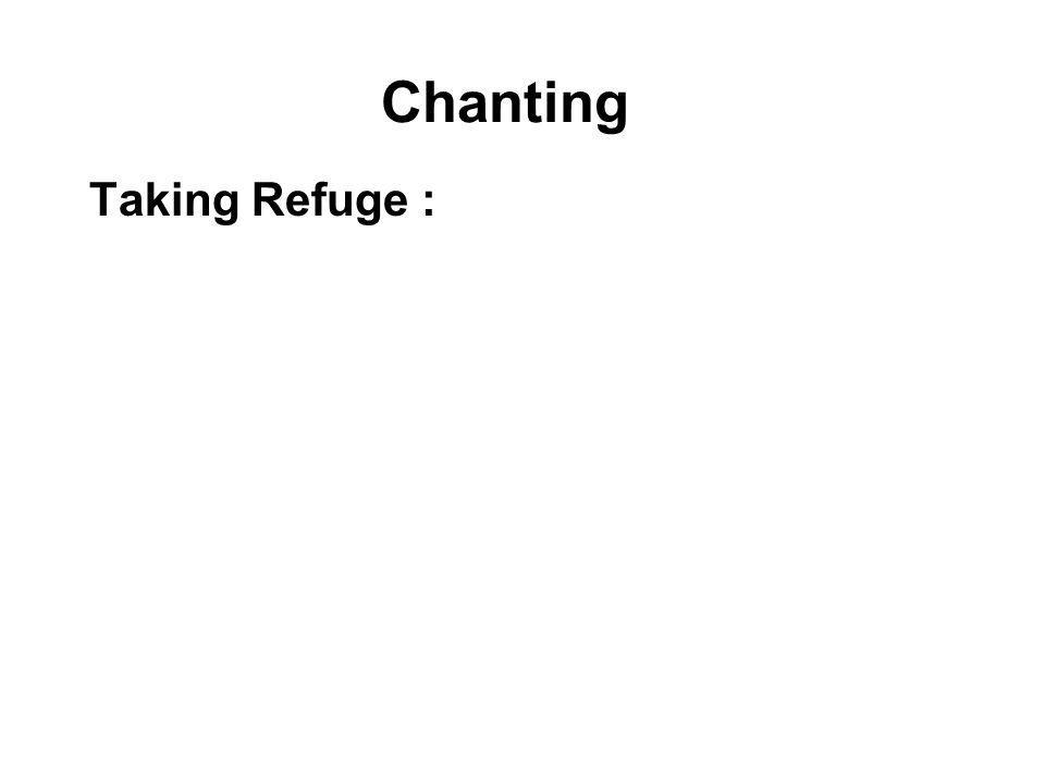 Chanting Taking Refuge :