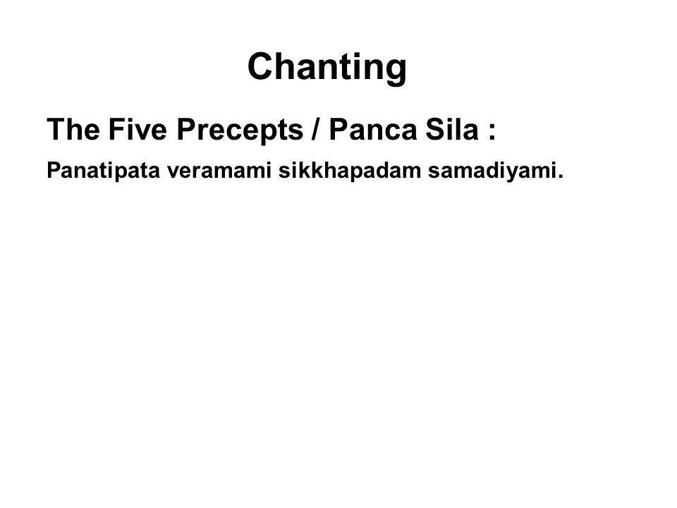 Chanting The Five Precepts / Panca Sila :