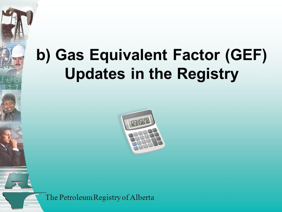 b) Gas Equivalent Factor (GEF) Updates in the Registry