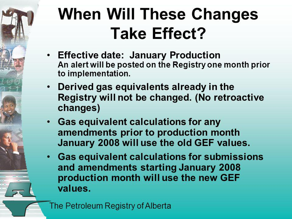 When Will These Changes Take Effect