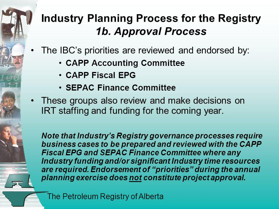 Industry Planning Process for the Registry 1b. Approval Process