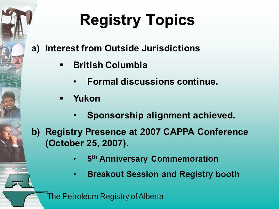 Registry Topics a) Interest from Outside Jurisdictions