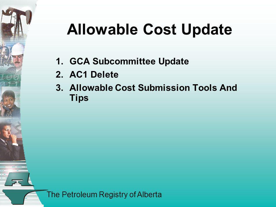Allowable Cost Update GCA Subcommittee Update AC1 Delete