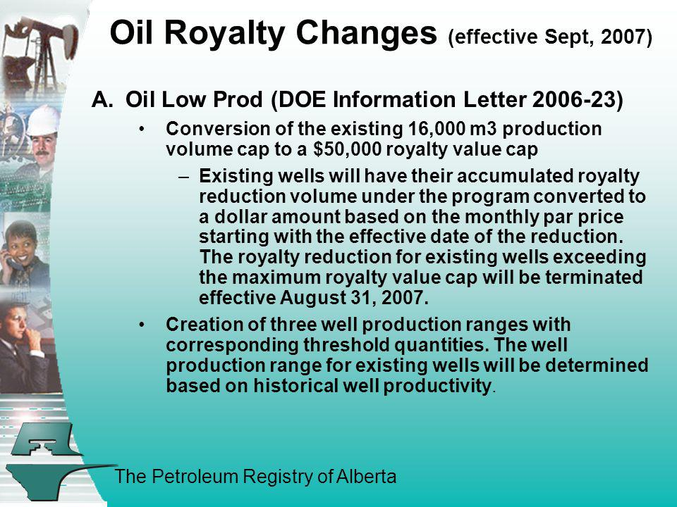 Oil Royalty Changes (effective Sept, 2007)