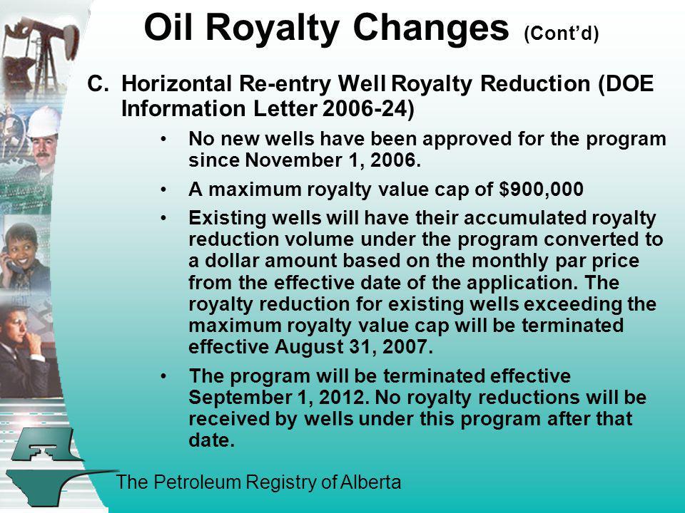 Oil Royalty Changes (Cont'd)