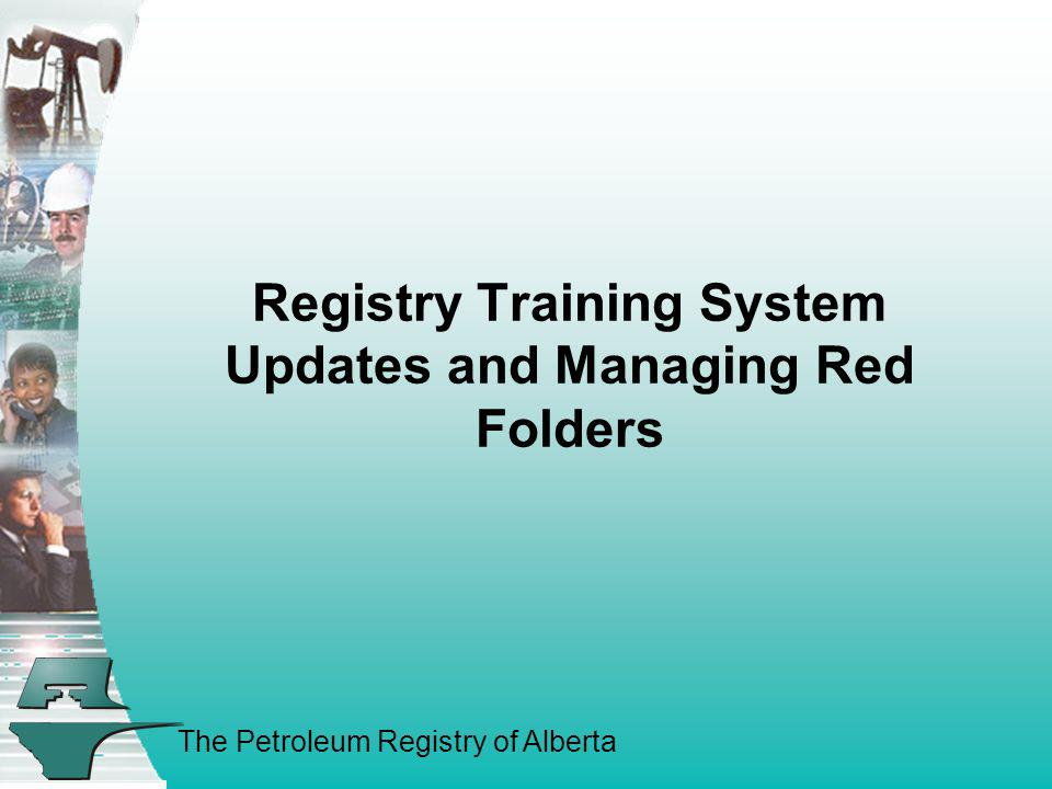 Registry Training System Updates and Managing Red Folders
