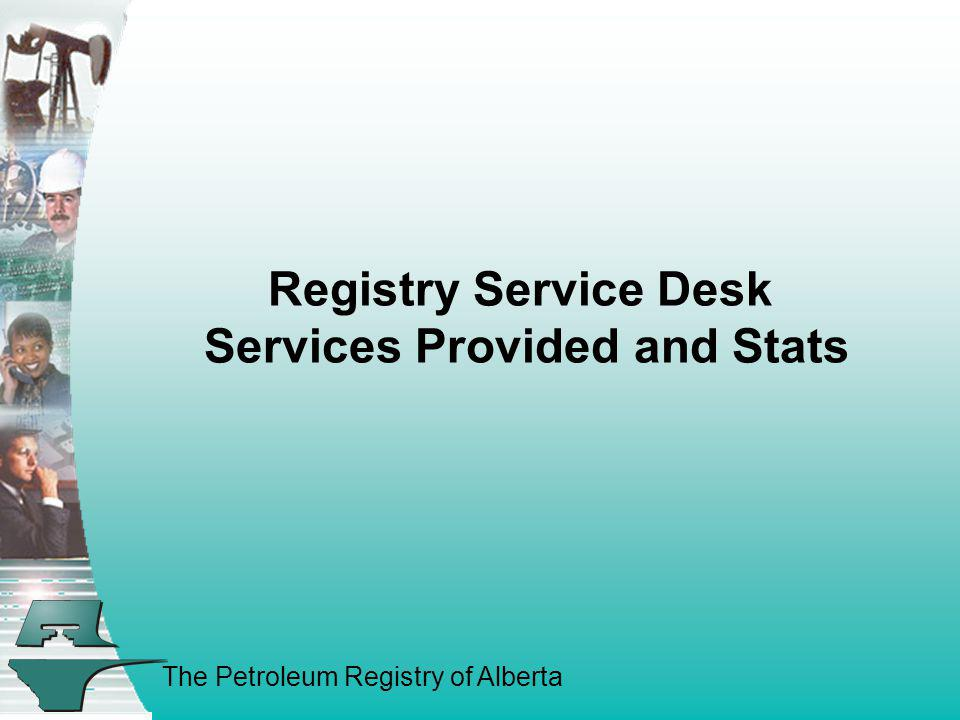 Registry Service Desk Services Provided and Stats