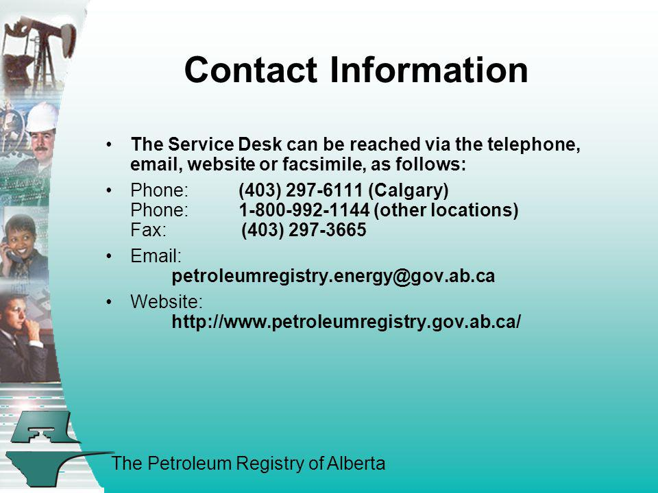 Contact Information The Service Desk can be reached via the telephone, email, website or facsimile, as follows: