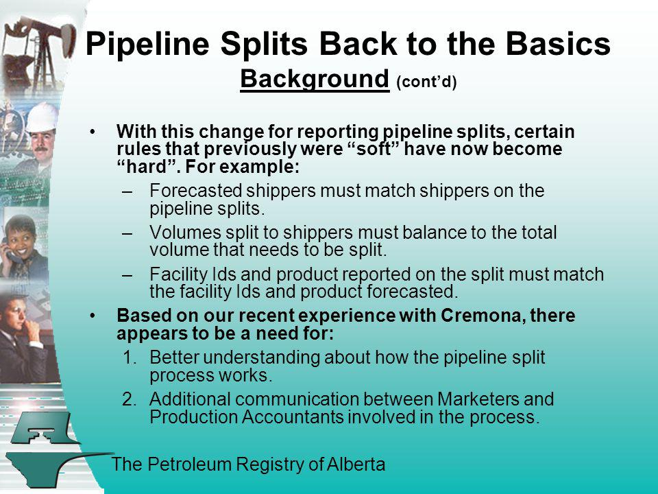 Pipeline Splits Back to the Basics Background (cont'd)