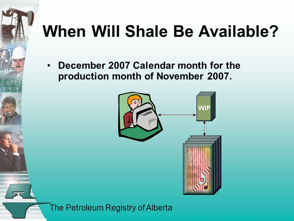 When Will Shale Be Available
