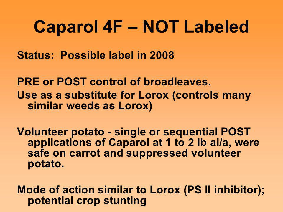 Caparol 4F – NOT Labeled Status: Possible label in 2008