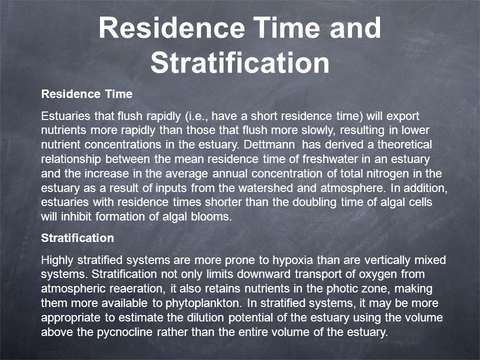 Residence Time and Stratification