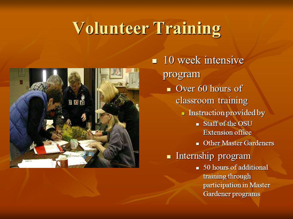 Volunteer Training 10 week intensive program