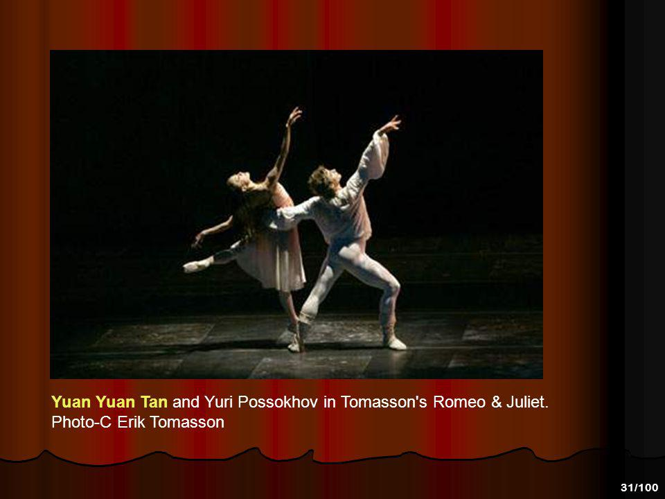 Yuan Yuan Tan and Yuri Possokhov in Tomasson s Romeo & Juliet