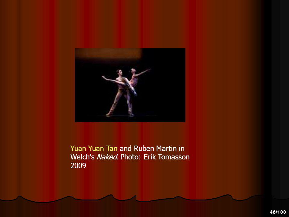 Yuan Yuan Tan and Ruben Martin in Welch s Naked