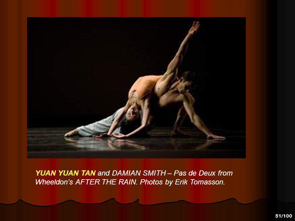 YUAN YUAN TAN and DAMIAN SMITH – Pas de Deux from Wheeldon's AFTER THE RAIN.