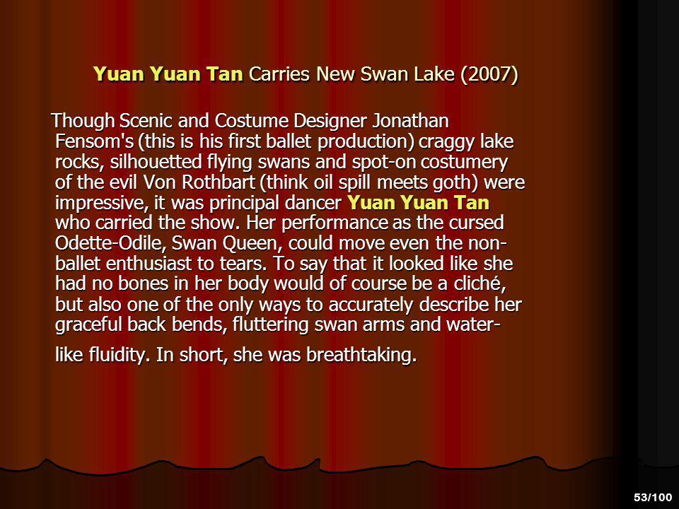 Yuan Yuan Tan Carries New Swan Lake (2007)