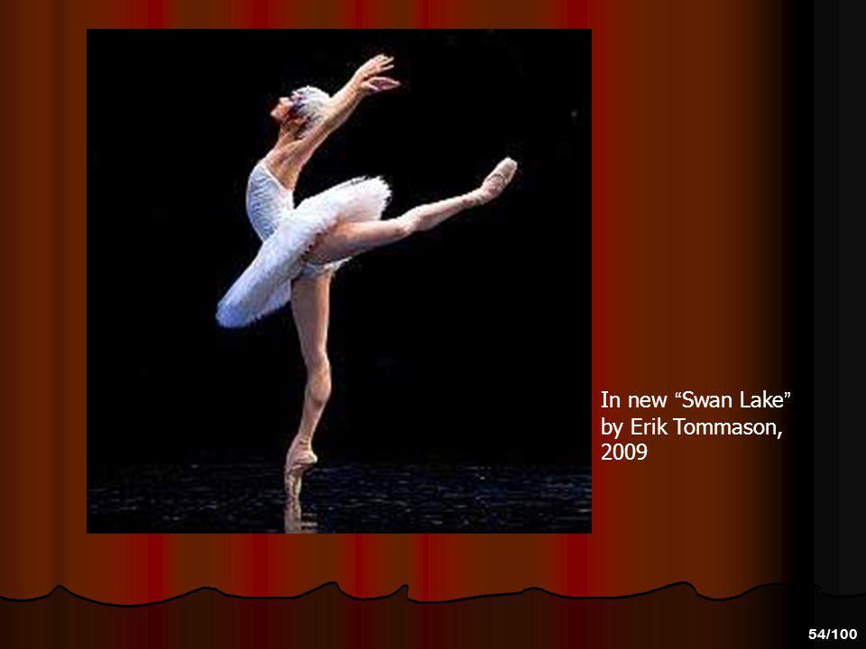 In new Swan Lake by Erik Tommason, 2009