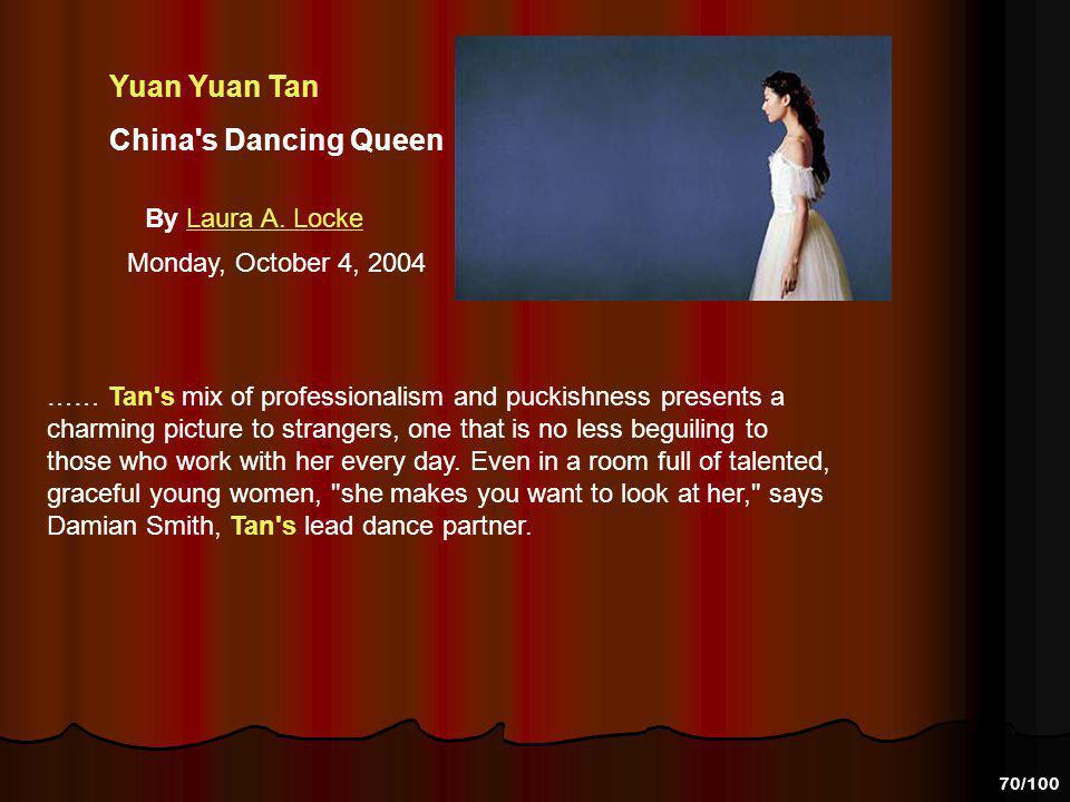 Yuan Yuan Tan China s Dancing Queen By Laura A. Locke